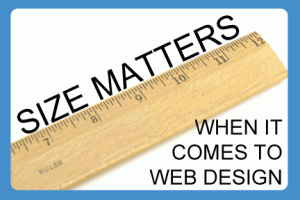 Size Matters When It Comes to Website Design